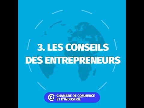 Entrepreneurs : sur la route de l'export. Episode 3 : les conseils des entrepreneurs