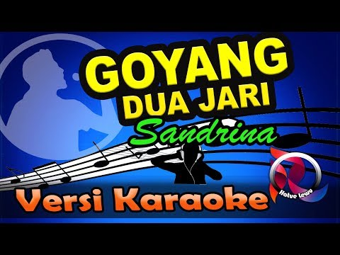 , title : 'Goyang Dua Jari - Sandrina (Karaoke Tanpa Vocal)'