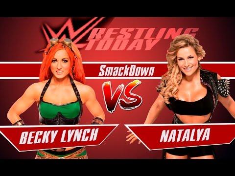 WWE SmackDown/ Бекки Линч vs. Наталья/ BECKY LYNCH VS. NATALYA