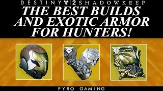 Destiny 2: The Best Exotic Armor And Class Builds For Hunters!