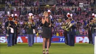 Emma Marrone : Fratelli d'Italia - L'inno della finale coppa Italia 2011