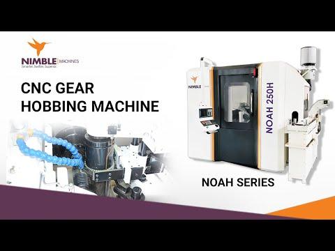 NOAH-250H Series Gear Hobber