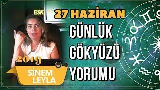 27 Haziran Günlük Gökyüzü Yorumu   Sinem Leyla   Billur TV