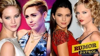 Miley Cyrus Hates Jennifer Lawrence? Taylor Swift Jealous of Kendall Jenner? Niall Loves Katy?