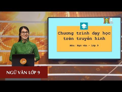 MÔN NGỮ VĂN - LỚP 9 | NGHĨA TƯỜNG MINH VÀ HÀM Ý | 9H15 NGÀY 01.04.2020 | HANOITV