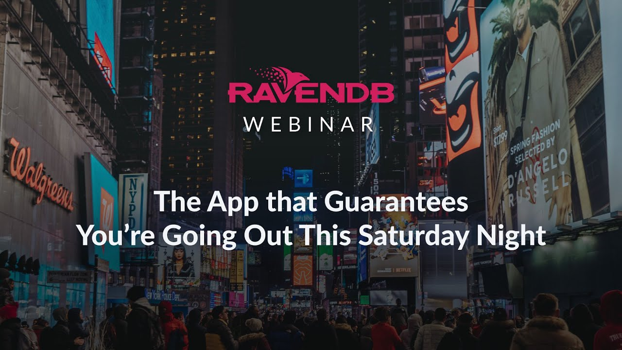 RavenDB and Tended App Make Sure You Are Going Out this Saturday Night