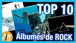 Los 10 Mejores Álbumes de ROCK de la Historia | Radio-Beatle