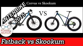 Interbike 2015: Fatback Skookum vs Corvus | Fat Bike Calgary