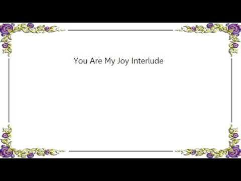 Faith Evans - You Are My Joy Interlude Lyrics