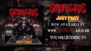 Sangre   Just Pray (2017 FULL ALBUM STREAM)