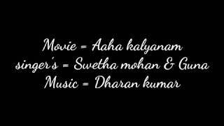 Aaha kalyanam | mazhayin saaralil song lyrics video | Tamil black screen