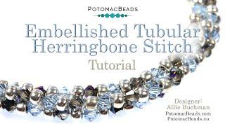 Embellished Tubular Herringbone Stitch- DIY Jewelry Making Tutorial By PotomacBeads