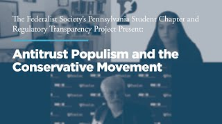 Click to play: Antitrust Populism and the Conservative Movement