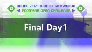Online 2021 World Taekwondo Poomsae Open Challenge II – Final Day1