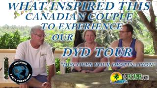 2/27/2017 What inspired this Canadian couple to experience our DYD Tour
