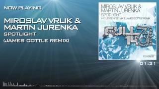 FO140R035: Miroslav Vrlik & Martin Jurenka - Spotlight (James Cottle Remix)