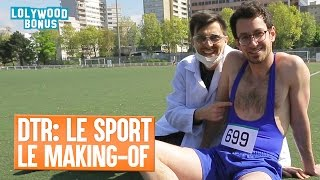 DTR Sport : Le Making of