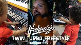 Wrekonize - Twin Turbo (Freestyle) (Produced by C²)