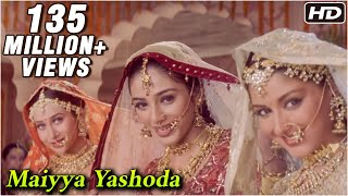 Maiyya Yashoda - Hum Saath Saath Hain - Salman, Karishma