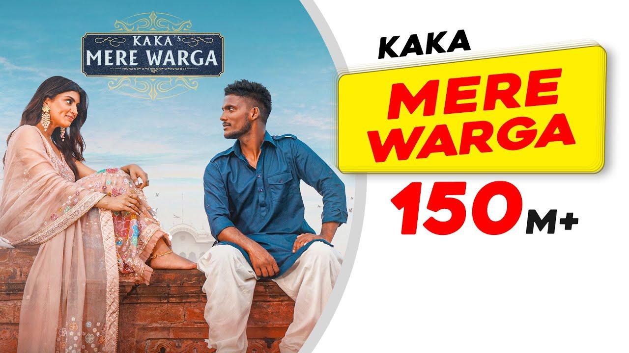 KAKA : MERE WARGA (Official Video) Sukh-E   New Punjabi Songs 2021   Latest Punjabi Songs 2021 - Kaka Lyrics