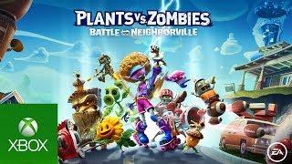 Xbox Tráiler de Plants vs. Zombies: La Batalla de Neighborville anuncio