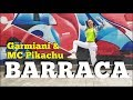 Download Lagu BARRACA - Garmiani & MC Pikachu  ZIN 81  ZUMBA Fitness Mp3 Free