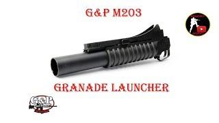 [ОБЗОР] G&P - M203 Grenade Launcher airsoft (страйкбол)