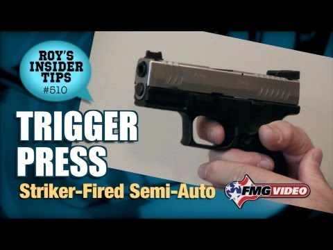 Trigger Press: Striker-Fired Semi-Auto