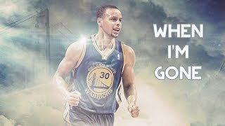 Stephen Curry Mix: When I'm Gone