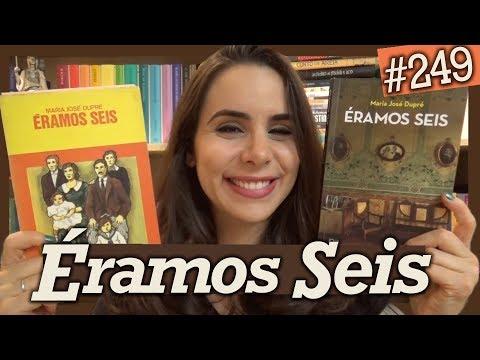 E?RAMOS SEIS, DE MARIA JOSÉ DUPRÉ (#249)
