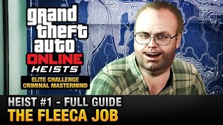 GTA Online Heist #1 - The Fleeca Job (Elite Challenge & Criminal Mastermind)