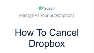 How To Cancel Dropbox
