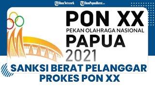 Ini Sanksi Terberat bagi Peserta PON XX Papua yang Langgar Protokol Kesehatan Covid 19