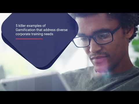 5 Killer Gamification Examples to Enhance the Impact of Your Corporate Training (Updated in 2020)