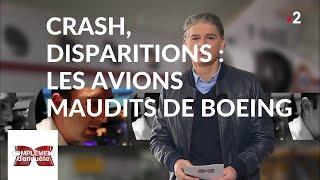 Complément D'enquête. Crash, Disparitions : Les Avions Maudits De Boeing   21 Mars 2019 (France 2)
