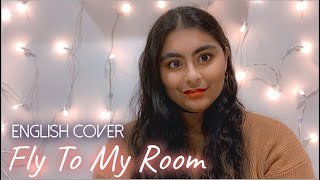 BTS – Fly To My Room (내 방을 여행하는 법) | English Female Cover