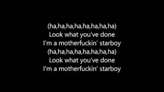 The Weeknd   Starboy (feat. Daft Punk) (Lyrics)