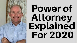 Power of Attorney in 2020 Explained
