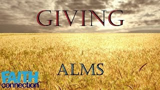 What is to give alms