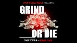 GRIND OR DIE x GWM