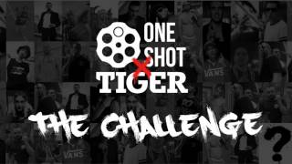 ONE SHOT: THE CHALLENGE