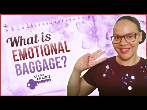 Dealing with emotional baggage