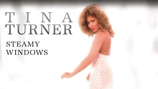 Tina Turner - Steamy Windows