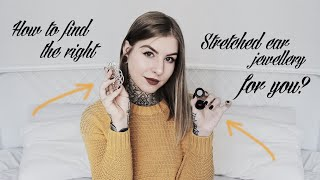 STRETCHED EAR JEWELLERY IN DEPTH + TIPS