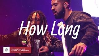 "🔥 Future x Drake Type Beat 2017 ""How Long"" (Prod. FreshyBoyz)"