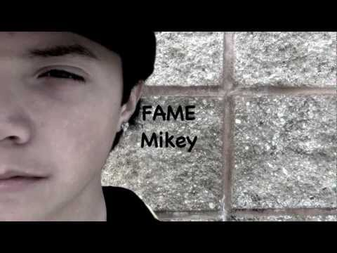 "Mikey - ""Fame"" *Official Music Video 2012*"