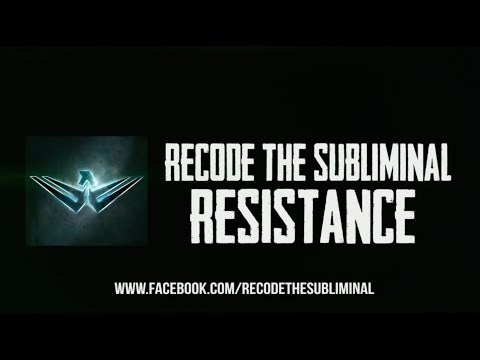 Recode the Subliminal - Recode the Subliminal - Resistance (Official Lyric video - 2014)