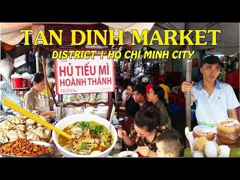 SÀI GÒN #10: Khám Phá Chợ TÂN ĐỊNH Quận 1 TPHCM
