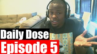 #DailyDose Ep.5 - My Most Influential YouTubers, Internet Relationships, Why I Play Madden #G1GB