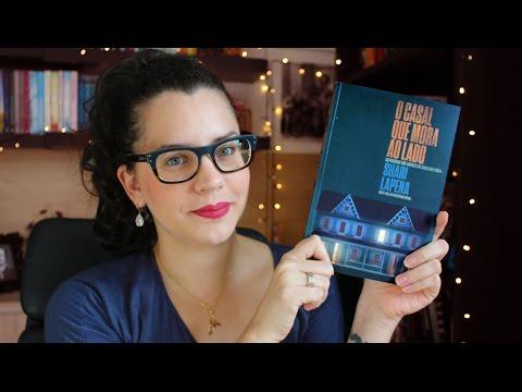 O CASAL QUE MORA AO LADO, de Shari Lapena | BOOK ADDICT
